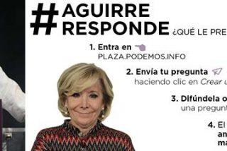 Podemos lanza sus hordas tuiteras contra Esperanza Aguirre para calentar su comparecencia