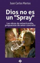 """Dios no es un """"spray"""""""