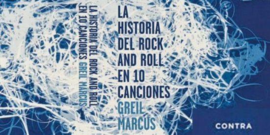 Greil Marcus, el crítico cultural más influyente del mundo, revive las diez canciones hito de la música popular