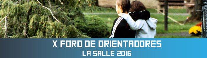 Foro Orientadores La Salle 2016
