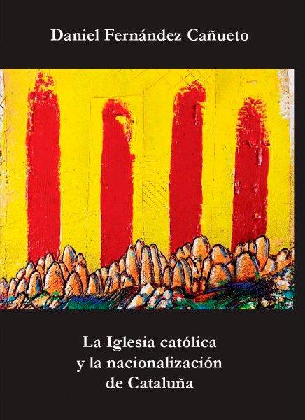 """Presentación del libro """"La iglesia católica y la nacionalización de Cataluña"""""""