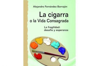 La cigarra, o la vida consagrada