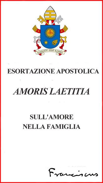 Amoris Laetitia. La Alegría del Amor
