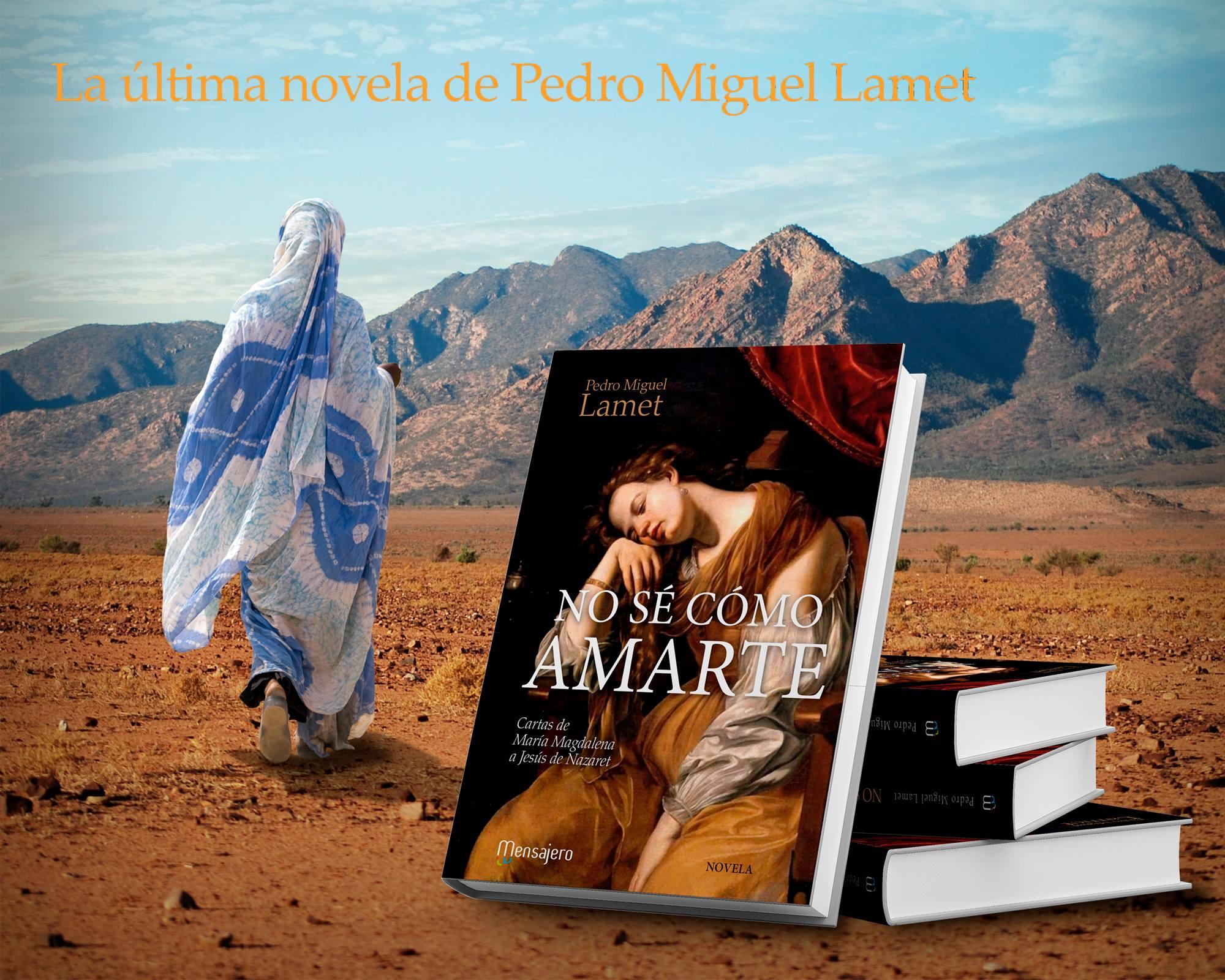 """Pedro Miguel Lamet presenta en Madrid """"No sé cómo amarte"""""""