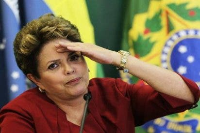 A la presidenta Dilma Rousseff le huele ya el culo a pólvora