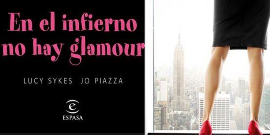Jo Piazza y Lucy Sykes lanzan una glamourosa comedia sobre los entresijos del mundo de moda