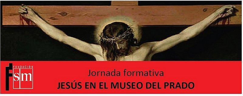 La Fundación SM convoca la jornada formativa 'Jesús en el Museo del Prado'