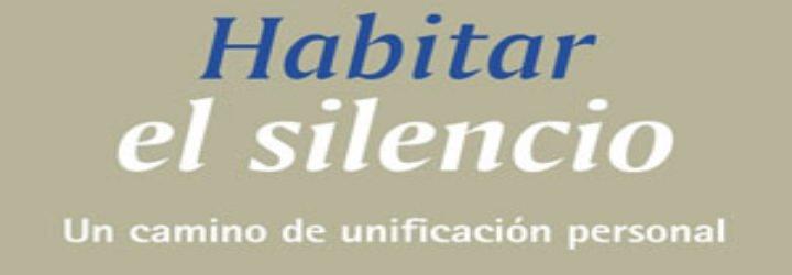 """""""Habitar el silencio"""" para encontrar la armonía"""