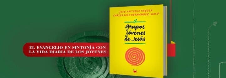 Nace el proceso y el libro 'Grupos jóvenes de Jesús' (PPC)
