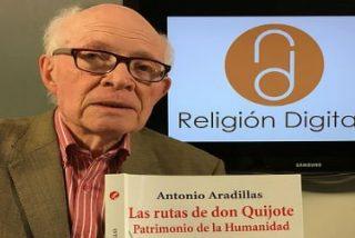 """Antonio Aradillas: """"Las rutas de Don Quijote son patrimonio de la Humanidad"""""""