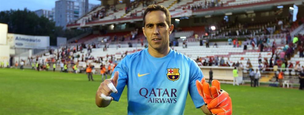 ¡Bombazo! La negociación secreta del Barça con el sustituto de Claudio Bravo