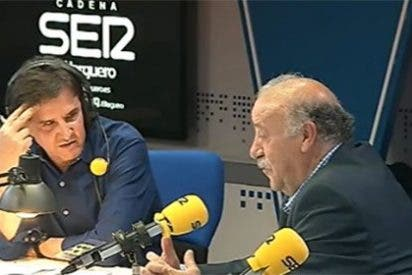 """Vicente del Bosque: """"A García Ferreras le admiraba cuando era el ideólogo de la SER pero se ha convertido en un alarmista"""""""
