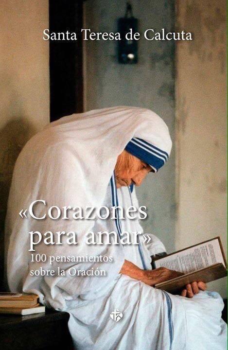 """""""Manos para servir"""" y """"Corazones para amar"""", los libros de la santa de Calcuta"""
