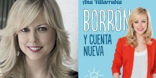 """Ana Villarrubia: """"Lo que se interpreta como maldades suelen ser torpezas o complejos"""""""