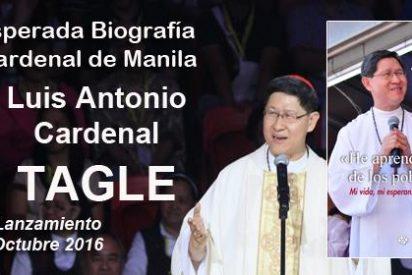 """La biografía de Tagle: un libro """"prohibido"""" para cardenales"""