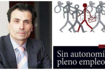 Un libro imprescindible para acabar de una vez con el paro estructural en España