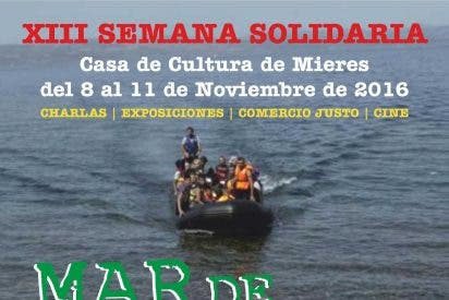"""XIII Semana Solidaria de Mieres: """"Mar de muerte y vida"""""""