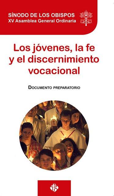 """""""Los jóvenes, la fe y el discernimiento vocacional"""""""