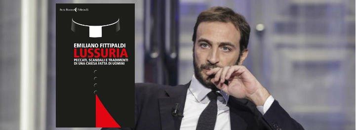 """Fittipaldi denuncia """"un sistema que encubre y protege a los pederastas"""" en la Iglesia católica"""