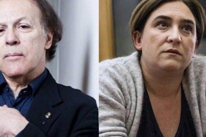"""Javier Marías destapa a Ada Colau: """"Ha tratado a los cuerpos de seguridad como los más rancios señoritos trataban antaño al servicio y a los criados"""""""
