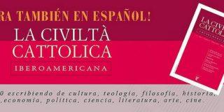 """Nace la revista """"La Civiltà Cattolica Iberoamericana"""""""