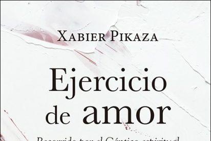 Ejercicio de amor, nuevo libro de Xabier Pikaza en San Pablo