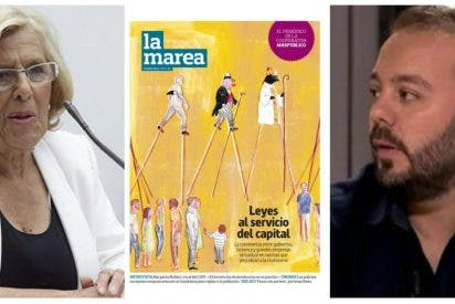Resaca sectaria de Carmena: riega de dinero a La Marea, la revista del inquisidor de laSexta