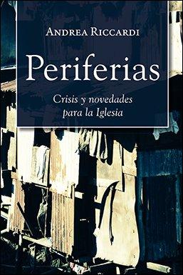 Periferias: crisis y novedades para la Iglesia