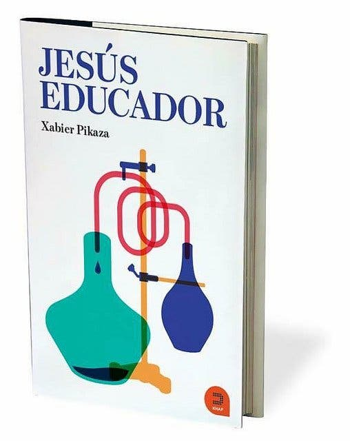 """""""Jesús Educador"""", nuevo libro de Xabier Pikaza"""