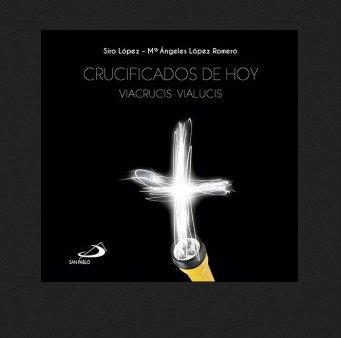 """Siro López presenta en Madrid """"Crucificados de hoy"""" (San Pablo)"""
