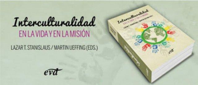 """""""Interculturalidad. En la vida y en la misión"""""""