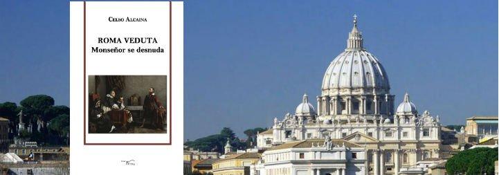'Roma Veduta. Monseñor se desnuda': Una ventana a los secretos del Vaticano