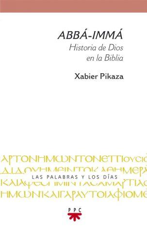 """ABBÁ-IMMÁ"": Carta abierta a Xabier Pikaza"