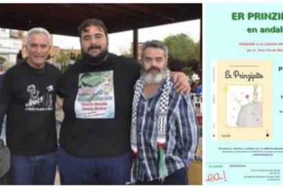 La última mamarrachada del 'asalta fincas' y 'el Pancetas': ¡Traducir al andaluz 'El Principito'!