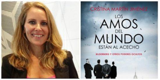 """Cristina Martín Jiménez: """"Bilderberg está en horas bajas, su propaganda ya no le funciona"""""""