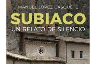 Subiaco: Un relato de silencio