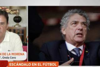 """De la Morena: """"La vergüenza del fútbol español es que Villar no está solo en la cárcel"""""""