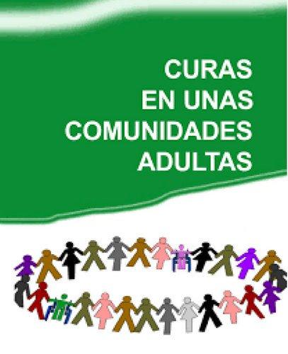 'Curas en unas comunidades adultas'