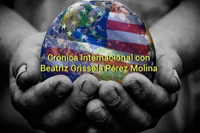 Crónica Internacional con Beatriz Grissela Pérez Molina (4ª semana de septiembre de 2017)