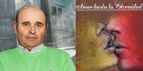 """""""Amor hasta la eternidad"""" una novela muy actual"""