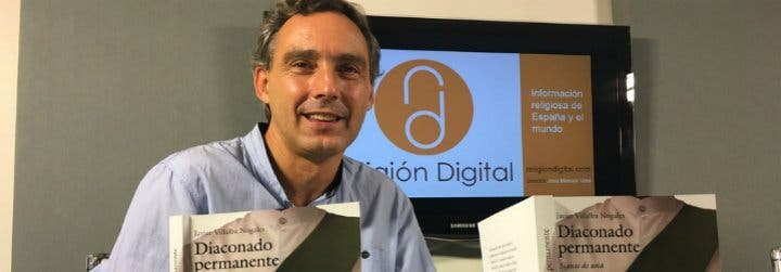 """Javier Villalba: """"El corazón y la razón de ser del diácono es el servicio a los más necesitados"""""""