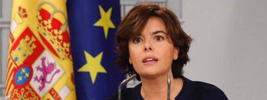 """Soraya Sáenz de Santamaría: """"Puigdemont vive fuera de la ley, la realidad y la cordura"""""""