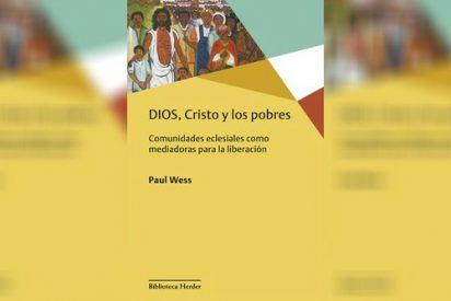 'Dios, Cristo y los pobres'