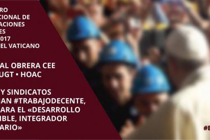 Iglesia y sindicatos españoles valoran la convocatoria del encuentro en el Vaticano