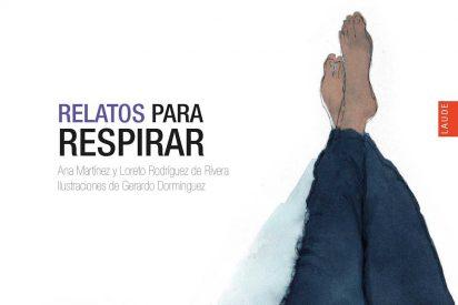"""""""Relatos para respirar"""": la lucha por los derechos humanos"""