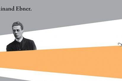 'Un paso adelante. Cien años con Ebner. Cristianismo, cultura y deseo'