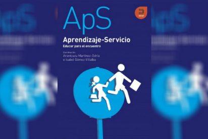 'ApS. Aprendizaje-Servicio. Educar para el encuentro'