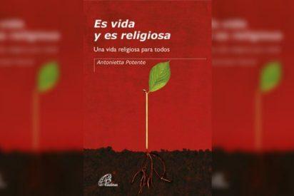 'Es vida y es religiosa. Una vida religiosa para todos'