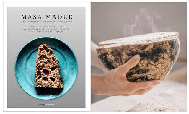 Masa Madre: Recetas auténticas y deliciosas para elaborar tu propio pan con distintos tipos de grano y sin gluten