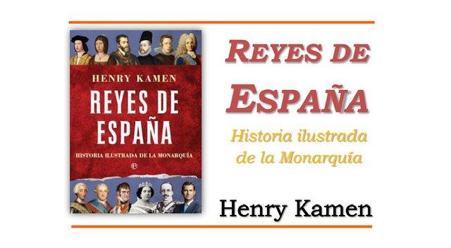 Reyes de España. Historia ilustrada de la monarquía
